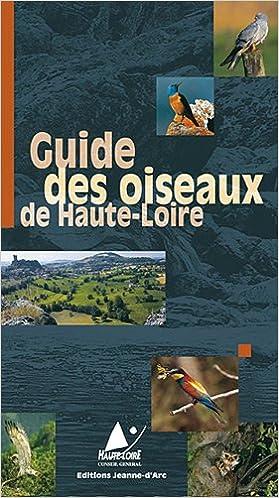 Lire en ligne Guide des Oiseaux de Haute-Loire epub pdf