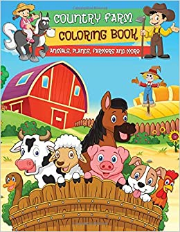 Country Farm Coloring Book: Fun Coloring Pages with Lovely ...