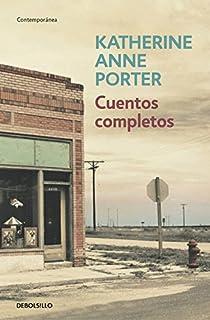 Cuentos completos par Katherine Anne Porter