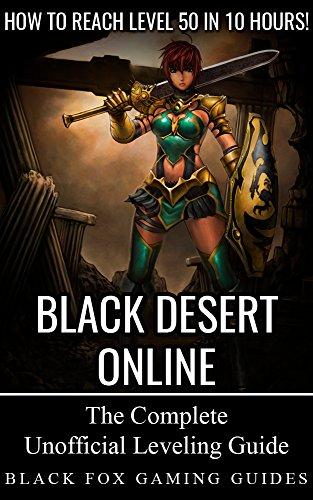 Black Desert Online Guide: Reach Level 50 in 10 Hours