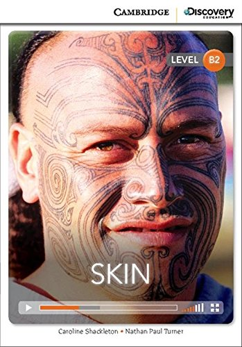 Skin Upper Intermediate Book with Online Access (Cambridge Discovery Interactive Readers)