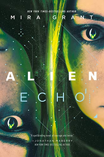 Alien: Echo: An Original Young Adult Novel of the Alien Universe