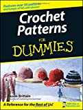 Arts & Crafts : Crochet Patterns For Dummies