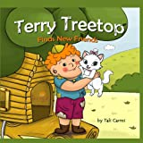 Terry Treetop Finds New Friends, Tali Carmi, 149284490X