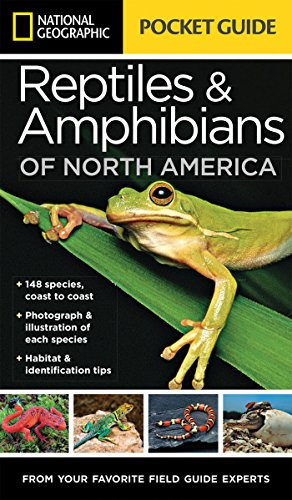 National Geographic Pocket Guide to Reptiles and Amphibians of North