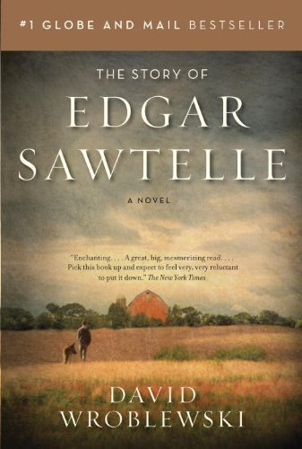 The Story of Edgar Sawtelle by David Wroblewski (Sep 8 2009) - APPROVED