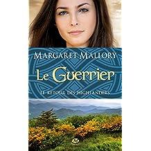 Le Guerrier: Le Retour des Highlanders, T3 (Historique)