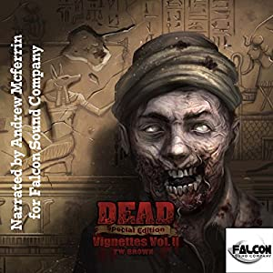 DEAD: Vignettes (Vol. 2) Audiobook