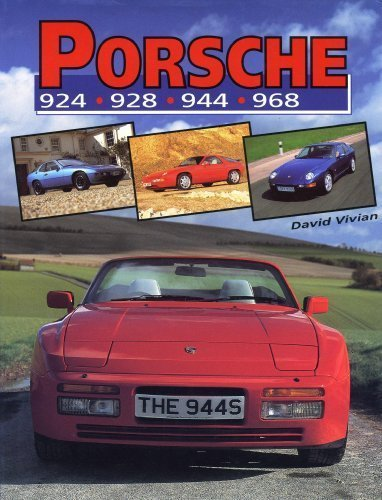 Porsche 924 928 944 968 (Crowood Autoclassics)