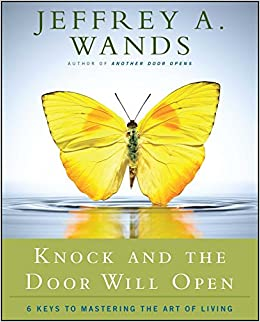 amazon knock and the door will open jeffrey a wands success