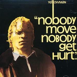 yellowman nobody move nobody get hurt mp3