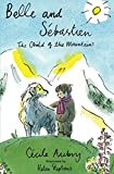 img - for Belle & S bastien: The Child of the Mountains book / textbook / text book