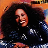 What Cha' Gonna Do For Me: Expanded Edition /  Chaka Khan