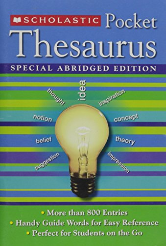 Scholastic Pocket Thesaurus Special Abridged Edition