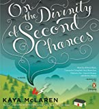 img - for On the Divinity of Second Chances: A Novel book / textbook / text book