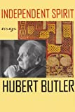Independent Spirit, Hubert Butler, 0374527660