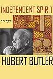 Independent Spirit, Hubert Butler, 0374527660