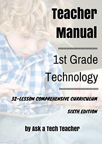 First Grade Technology: 32-lesson Comprehensive Curriculum