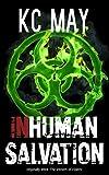 Inhuman Salvation: a science fiction thriller