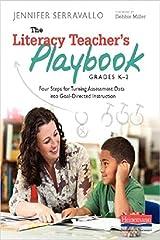 The Literacy Teacher's Playbook, Grades K-2: Four Steps for Turning Assessment Data into Goal-Directed Instruction by Jennifer Serravallo(2014-02-25) Paperback