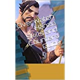 Overwatch Hanzo Skills and Counters Guide