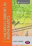 Children's Errors in Mathematics (Transforming Primary QTS Series)