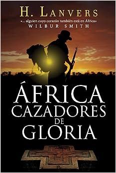 Book AFRICA. CAZADORES DE GLORIA