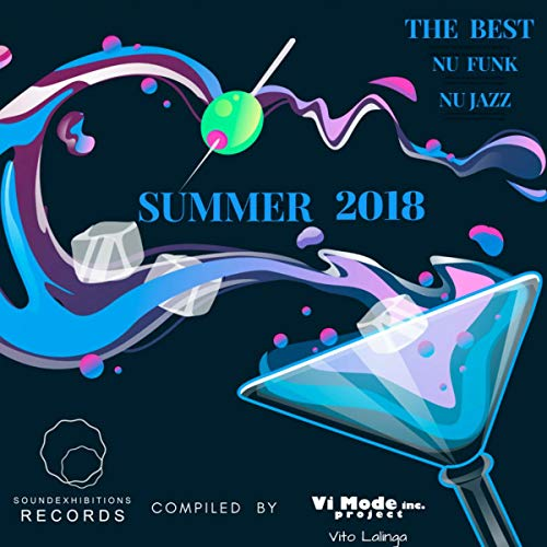 Nu Funk & Nu Jazz The Best Of Summer 2018 Compiled By Vito Lalinga (Vi Mode Inc project) (Best Nu Jazz Artists)