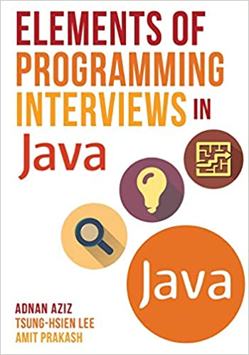 Elements Of Programming Interviews In Java The Insiders Guide