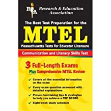 The Best Test Prep for the MTEL (Massachusetts Tests for Educator Licensure): Communication and Literacy Skills...