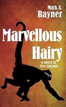 Marvellous Hairy by [Rayner, Mark A.]