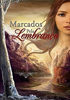 Marcados Pela Lembrança (Portuguese Edition) by [Pimentel, Marcia]