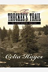 To Truckee's Trail Kindle Edition
