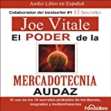 El poder de la mercadotecnia audaz [The Power of Audacious Market Research]