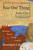 Just One Thing, James Clay, 1257060899