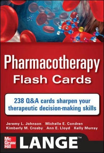 (Pharmacotherapy Flash Cards)