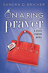 On a Ring and a Prayer: A Jessie Stanton Novel - Book 1