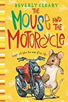 The Mouse and the Motorcycle (Ralph Mouse, Book 1)