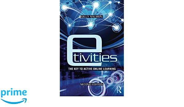 E tivities the key to active online learning gilly salmon e tivities the key to active online learning gilly salmon 9780415881760 amazon books fandeluxe Images