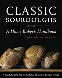 img - for Classic Sourdoughs, Revised: A Home Baker's Handbook book / textbook / text book