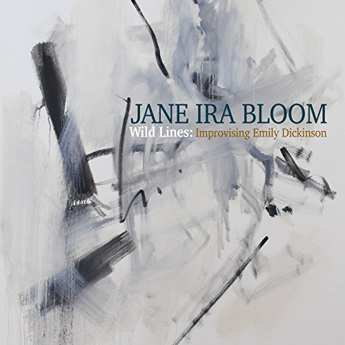 Jane Ira Bloom - Wild Lines Improvising Emily Dickinson - (OTL143) - 2CD - FLAC - 2017 - HOUND Download