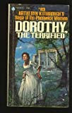 Dorothy, the Terrified, Katheryn Kimbrough, 0445041331