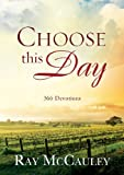 Choose This Day, Ray McCauley, 1415314942