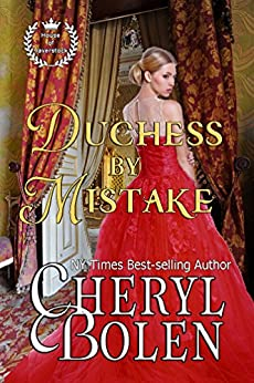 Duchess By Mistake: House of Haverstock, Book 2 by [Bolen, Cheryl]