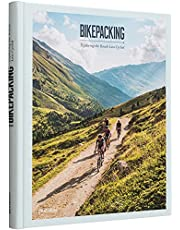 Bikepacking: Exploring the Roads Less Cycled