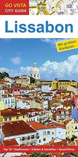 GO VISTA: Reiseführer Lissabon (Mit Faltkarte)