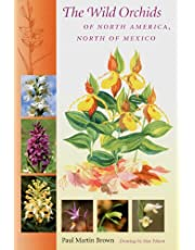 The Wild Orchids of North America, North of Mexico