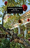 img - for Gardens and Plants of the Getty Villa book / textbook / text book