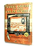 img - for The Look of the Old West book / textbook / text book