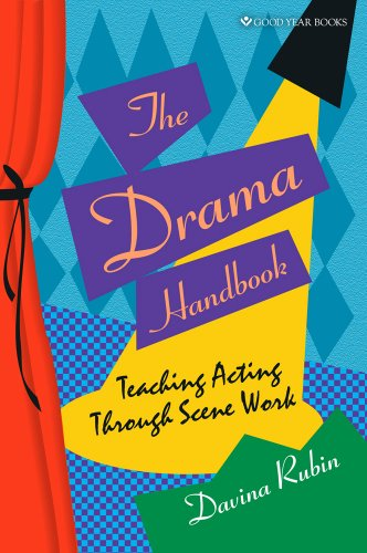 Drama Lessons - Drama Handbook: Teaching Acting Through Scene Work